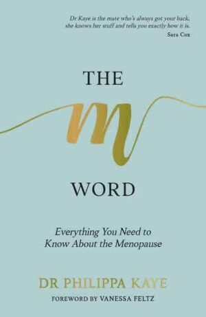 The M Word book by Dr Philippa Kaye